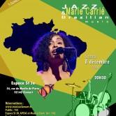 Jazz Brésil avec Marie Carrié